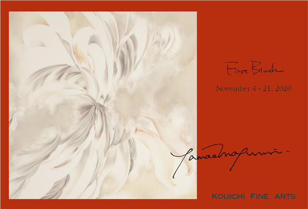2020 First Blush DM KOUICHI FINE ARTS