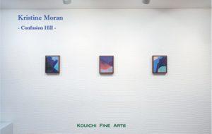 KOUICHI FINE ARTS EXHIBITIONS Kristine Moran